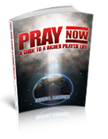 Pray Now: A Guide to a Richer Prayer Life